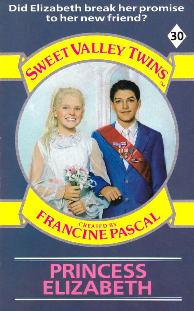 Sweet Valley Twins 30: Princess Elizabeth