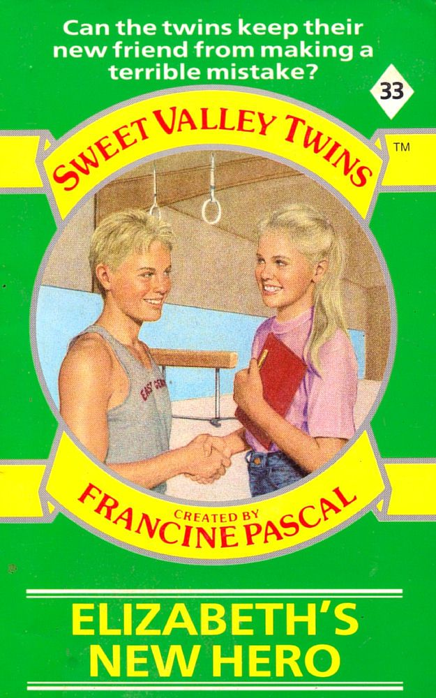 Sweet Valley Twins 33: Elizabeth's New Hero