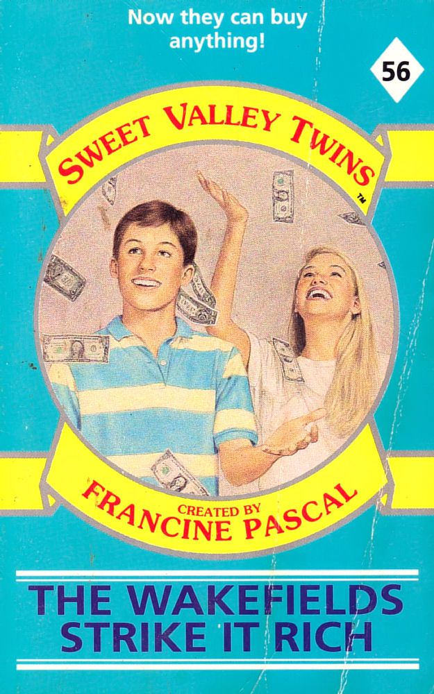 Sweet Valley Twins 56: The Wakefields Strike it Rich