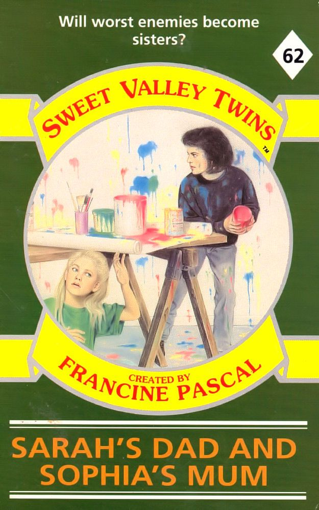 Sweet Valley Twins 62: Sarah's Dad and Sophia's Mom