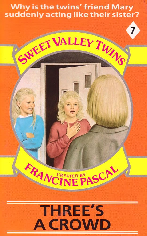 Sweet Valley Twins 7: Three's a Crowd