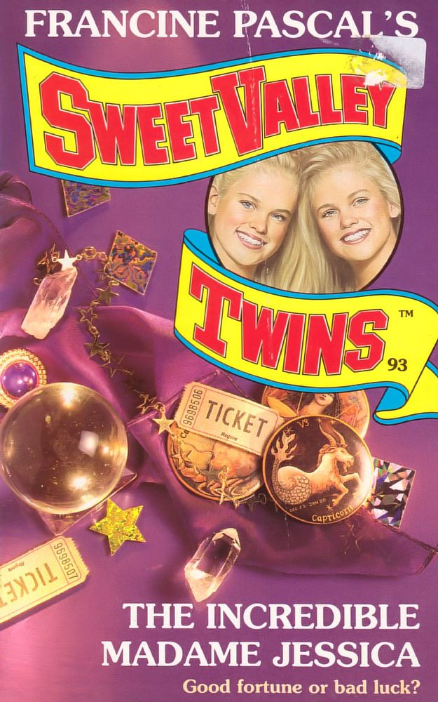 Sweet Valley Twins 93: The Incredible Madame Jessica