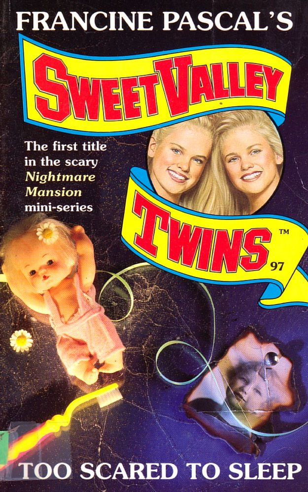 Sweet Valley Twins 97: Too Scared to Sleep