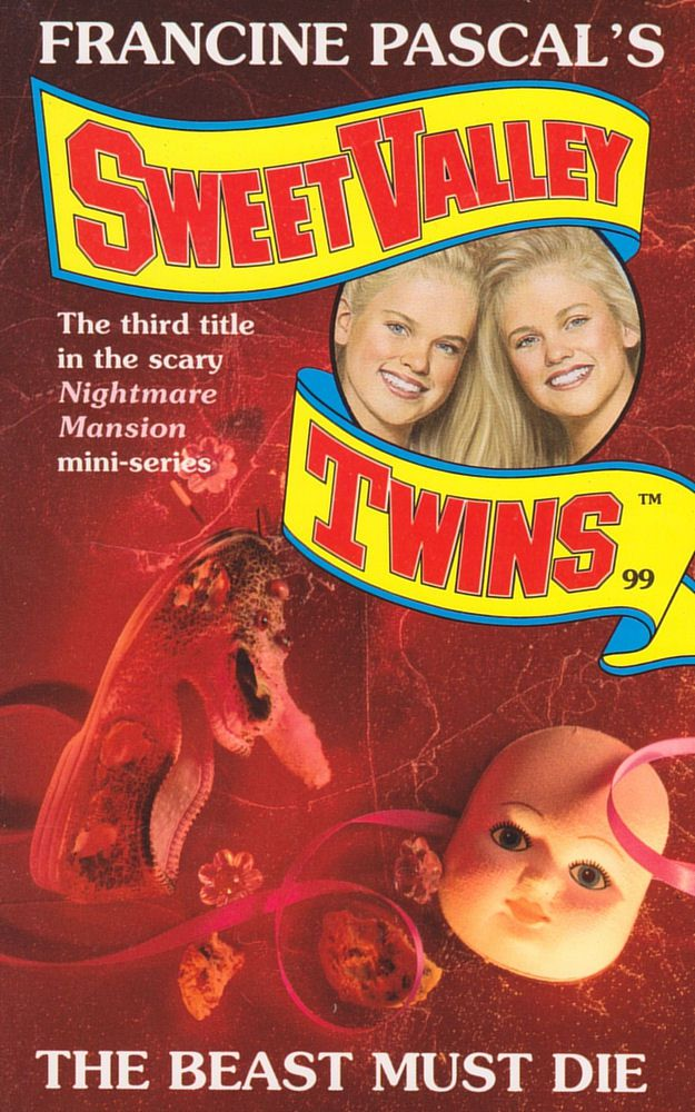 Sweet Valley Twins 99: The Beast Must Die
