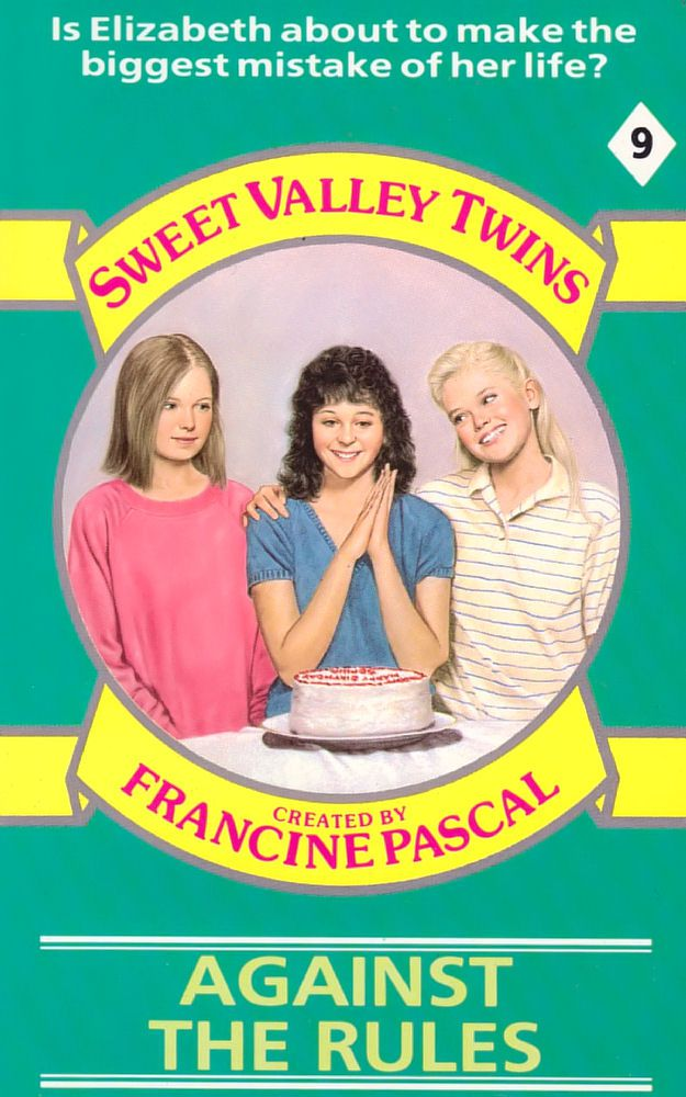 Sweet Valley Twins 9: Against the Rules
