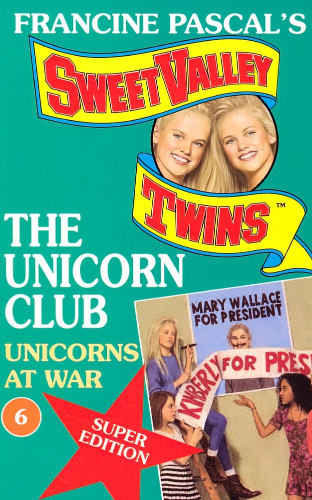 The Unicorn Club 6: The Unicorns at War (Super Edition)